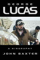 George Lucas : a biography