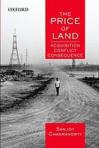 The price of land : acquisition, conflict, consequence