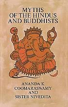 Myths of the Hindus & Buddhists,