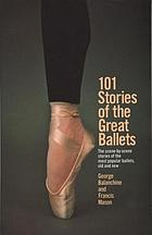 101 stories of the great ballets