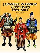 Japanese warrior costumes : paper dolls