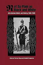 Not so plain as Black and White Afro-German culture and history, 1890 - 2000