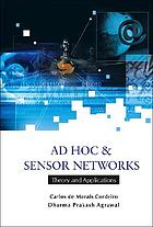 Ad hoc & sensor networks : theory and applications