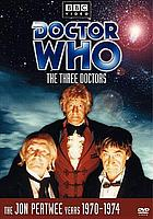 Doctor Who. The three doctors