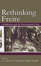 Rethinking Freire : globalization and the environmental crisis