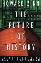 The future of history : interviews with David Barsamian