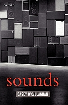 Sounds : a philosophical theory