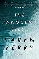 The innocent sleep : a novel
