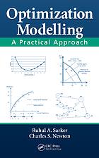 Optimization modelling : a practical approach