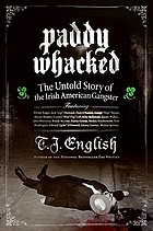 The untold story of the Irish-American gangster.