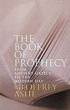 The book of prophecy : from ancient Greece to the modern day