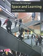Space and learning : lessons in architecture 3