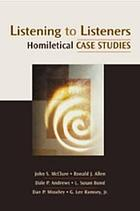 Listening to listeners : homiletical case studies