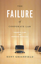 The failure of corporate law : fundamental flaws and progressive possibilities