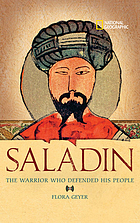 Saladin : the Muslim warrior who defended his people