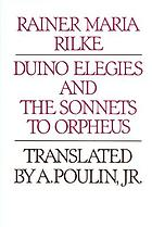 Duino elegies ; and The sonnets to Orpheus