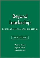 Beyond leadership : balancing economics, ethics, and ecology