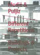 Different repetitions : buildings & projects 1999-2009