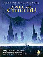 Call of cthulhu : horror roleplaying in the worlds of H.P. Lovecraft