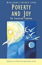 Poverty and joy : the Franciscan tradition