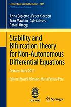 Stability and bifurcation theory for non-autonomous differential equations : Cetraro, Italy 2011