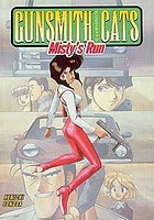 Gunsmith cats : Misty's run