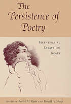 The persistence of poetry : bicentennial essays on Keats