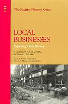 Local businesses : exploring their history