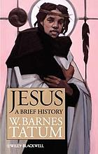 Jesus : a brief history