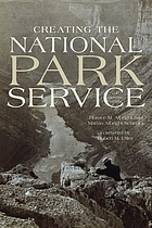 Creating the National Park Service : the missing years