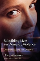 Rebuilding Lives after Domestic Violence: Understanding Long-Term Outcomes cover image