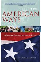 American ways : a cultural guide to the United States
