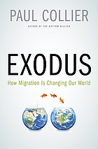 Exodus : how migration is changing our world