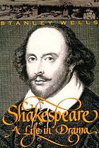 Shakespeare : a life in drama