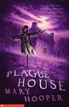 The plague house