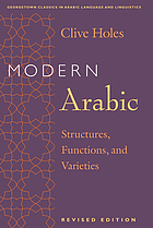 Modern Arabic : structures, functions, and varieties