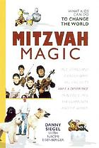 Mitzvah magic : what kids can do to change the world