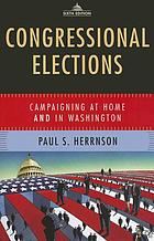 Congressional elections : campaigning at home and in Washington