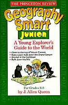 Geography smart junior : a young explorer's guide to the world