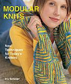Modular knits : new techniques for today's knitters
