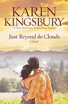 Just beyond the clouds : a novel