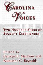 Carolina voices : two hundred years of student experiences