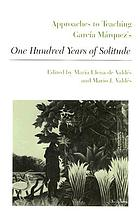 Approaches to teaching García Márquez's One hundred years of solitude