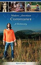 Modern American communes : a dictionary