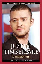 Justin Timberlake : a biography