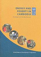 Energy and poverty in Cambodia : challenges and the way forward