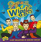 Sing a song of Wiggles : a new collection of nursery rhymes.