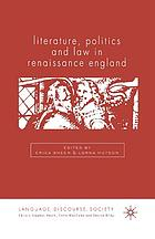 Literature, politics, and law in Renaissance England