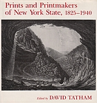 Prints and printmakers of New York State, 1825-1940