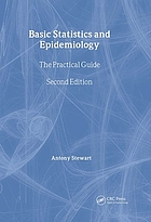 Basic statistics and epidemiology : a practical guide
